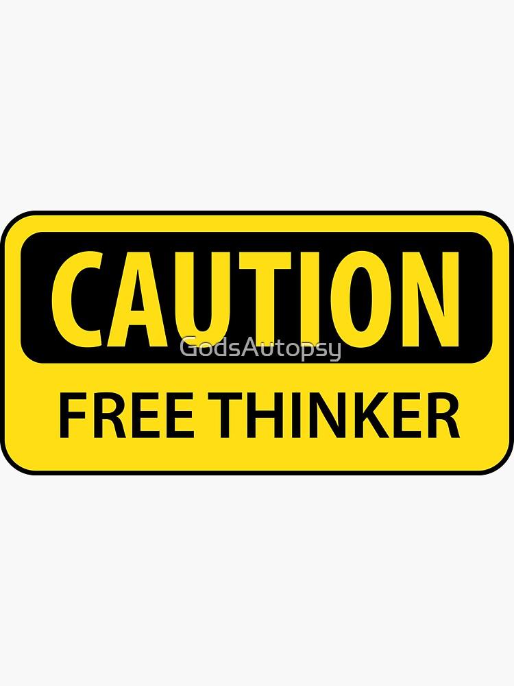 Caution Free Thinker (mugs) by GodsAutopsy