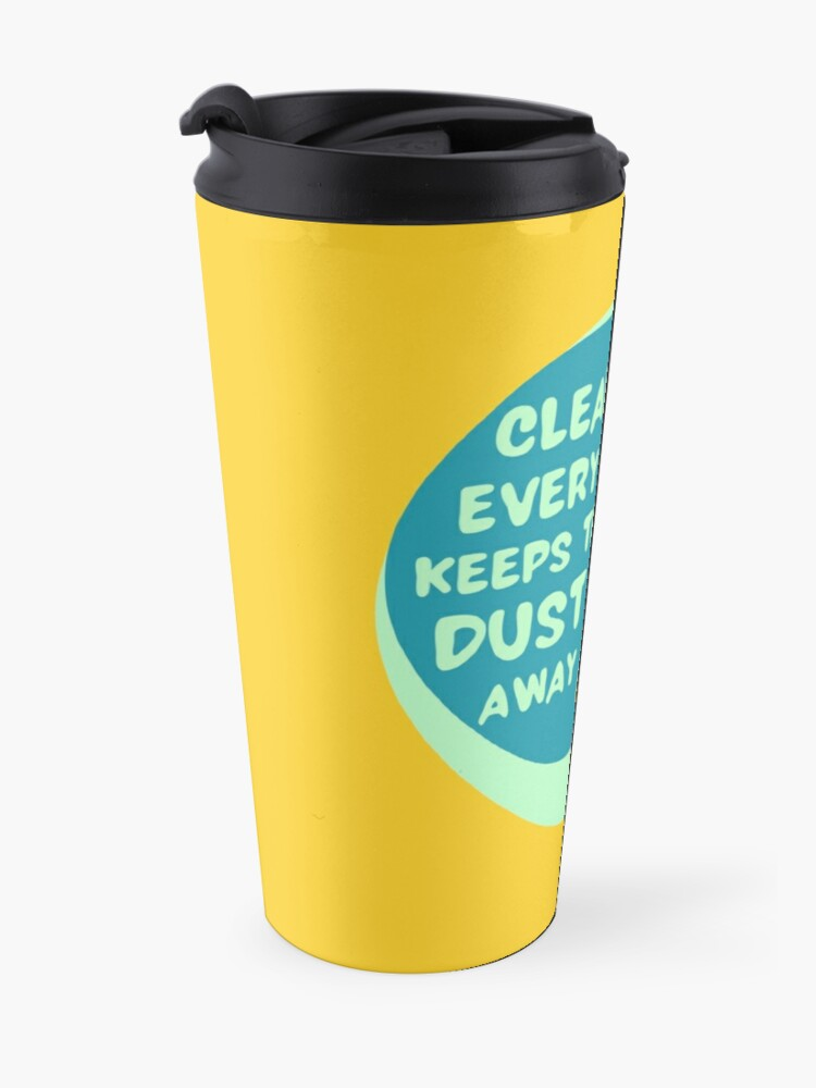 Alternate view of Cleaning Every Day Housekeeping Humor Travel Mug