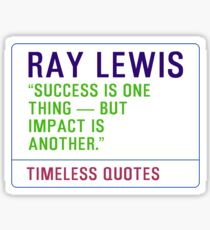 Motivational Quotes - RAY-LEWIS Sticker