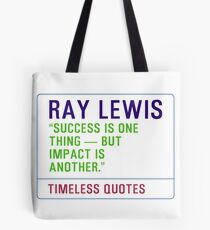 Motivational Quotes - RAY-LEWIS Tote Bag