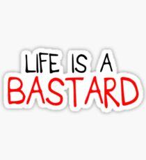 E&P - BASTARD Sticker