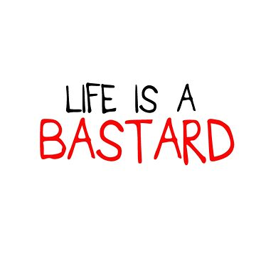 E&P - BASTARD by thedreamshirt