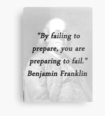 Franklin - Failing to Prepare Metal Print