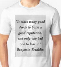 Franklin - Good Deeds Unisex T-Shirt