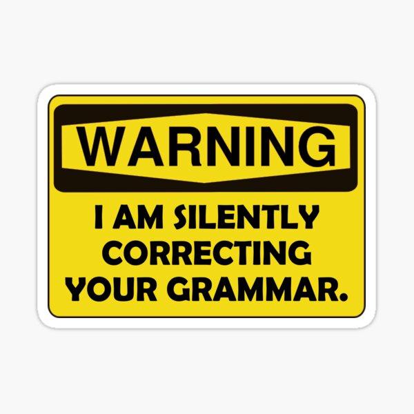 Warning Grammar Sticker