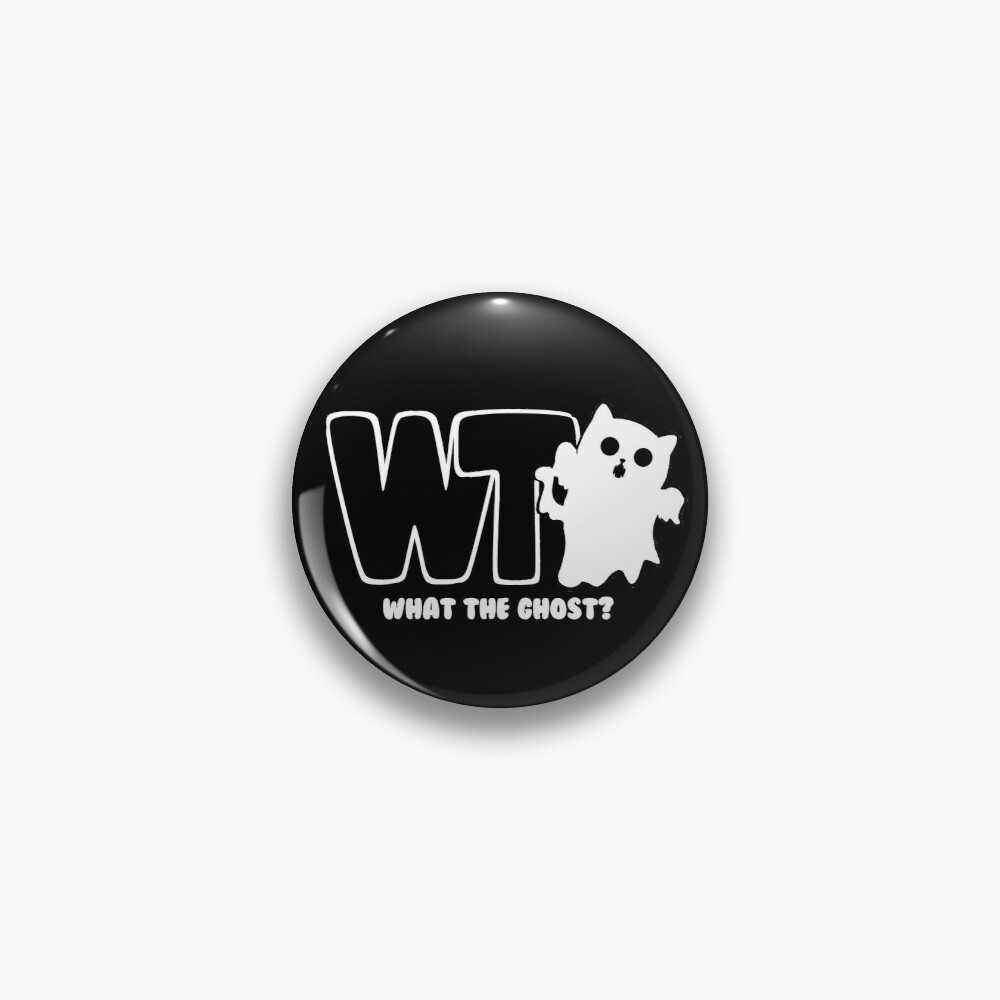 What The Ghost? - Light Pin