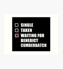 Waiting For Benedict Cumberbatch Art Print