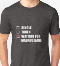 Waiting For Magnus Bane Unisex T-Shirt