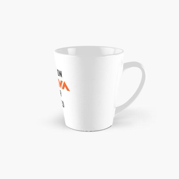 If it ain't on Strava it never happened Tall Mug