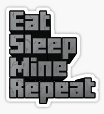 Minecraft: Eat, Sleep, Mine, Repeat! Sticker