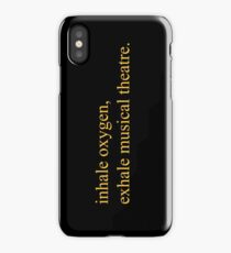 Exhale musical theatre. iPhone Case