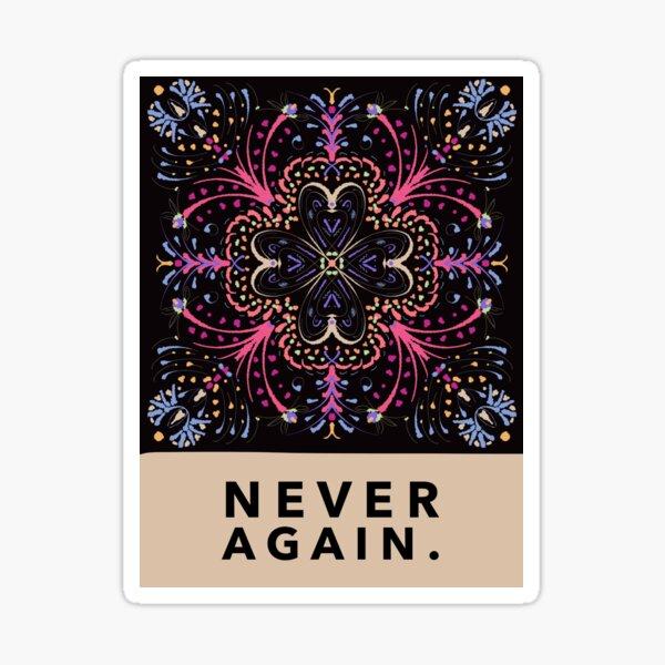 Never again Sticker
