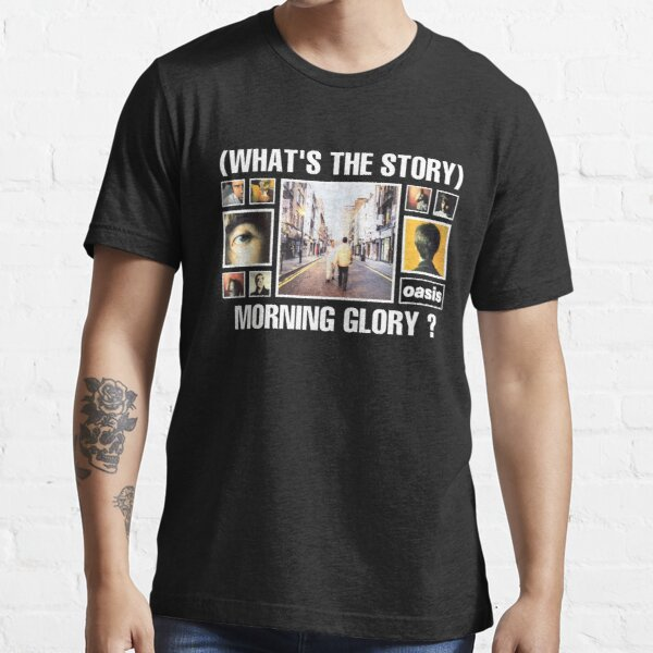 whats the story morning glory 2021 kerjakan Essential T-Shirt