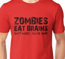 Zombies Eat Brains-Don't Unisex T-Shirt