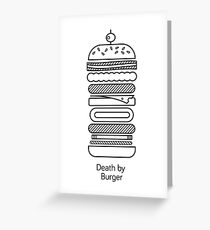 Death by Burger Greeting Card