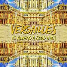 Versailles Is Always A Good Idea Paris France by Beverly Claire Kaiya
