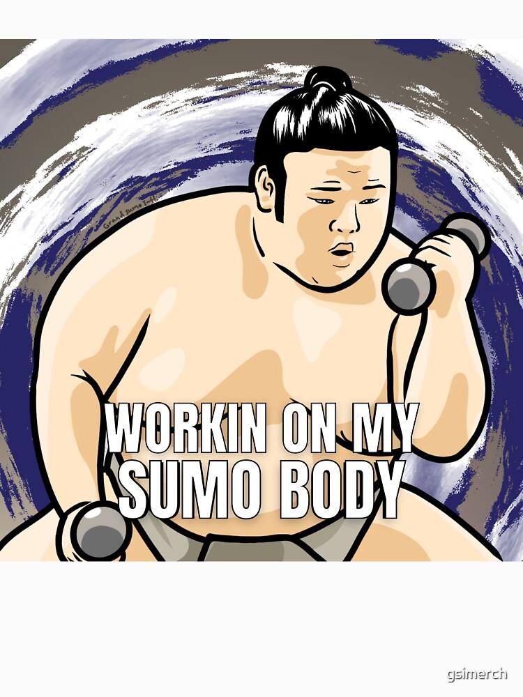 Takakeisho Workin on My Sumo Body MEME by gsimerch