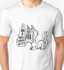 God Damn Kitty. Unisex T-Shirt