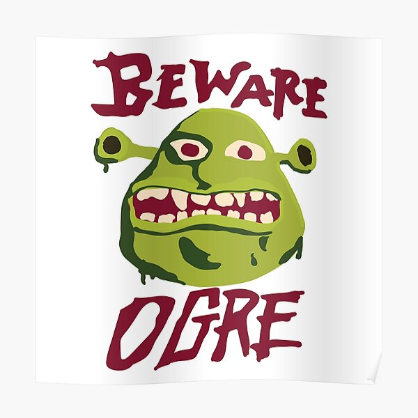 Beware Ogre Shrek Sign Poster