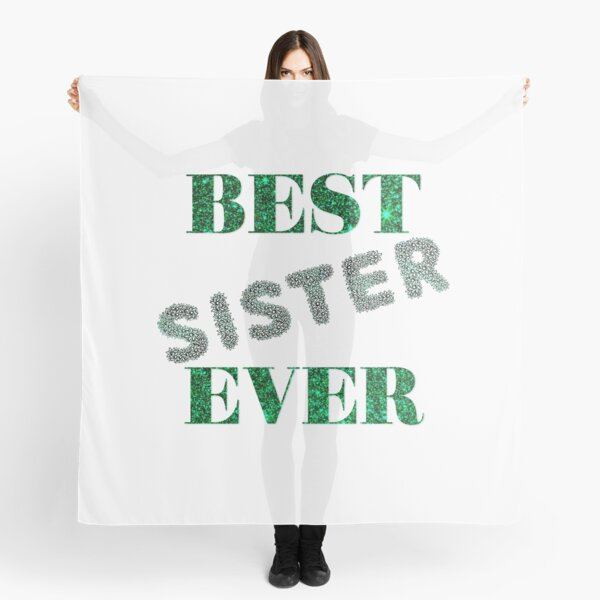 BEST SISTER EVER Scarf