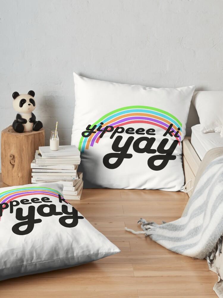 Alternate view of Yippeee Ki YAY! Floor Pillow