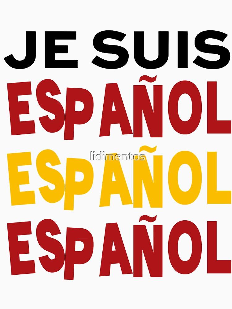 Je suis español by lidimentos