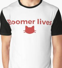 Boomer Lives! Graphic T-Shirt