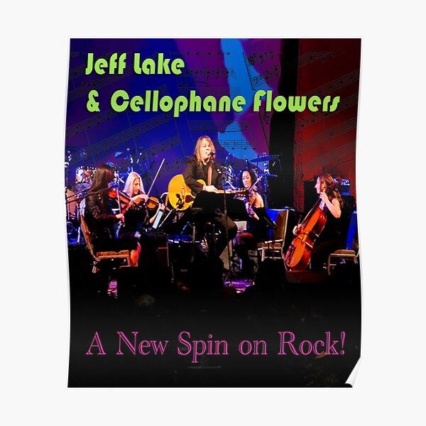 Jeff Lake & Cellophane Flowers Poster