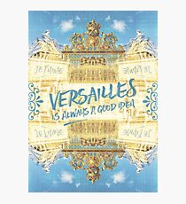 Versailles Is Always A Good Idea Golden Gate Photographic Print