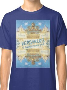 Versailles Is Always A Good Idea Golden Gate Classic T-Shirt