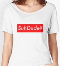 SuhDude Sticker (Preme x Getter) Women's Relaxed Fit T-Shirt