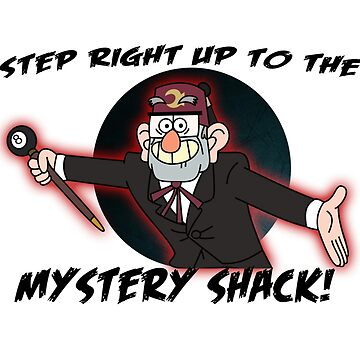 Step right up to the mystery shack by ouija-angel