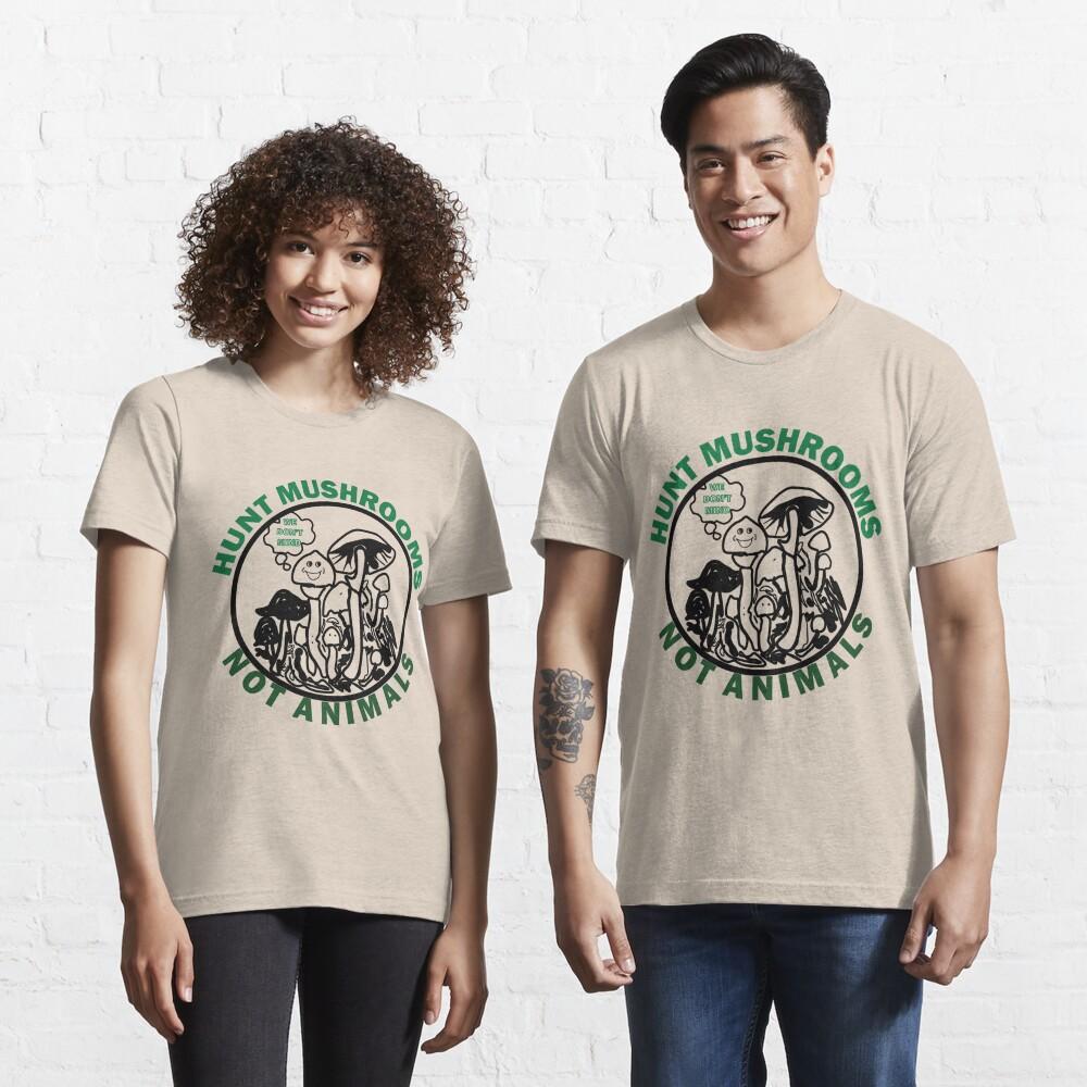 Hunt Mushrooms Not Animals, t-shirt wearing by Pete Davidson  Essential T-Shirt