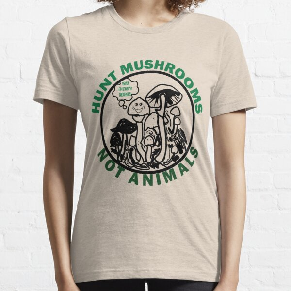 Hunt Mushrooms Not Animals, t-shirt wearing by Pete Davidson  Essential T-Shirt