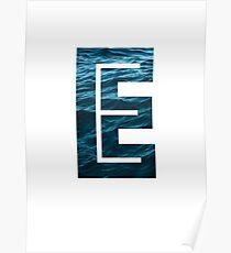 """The Letter """"E"""" Ocean Poster"""