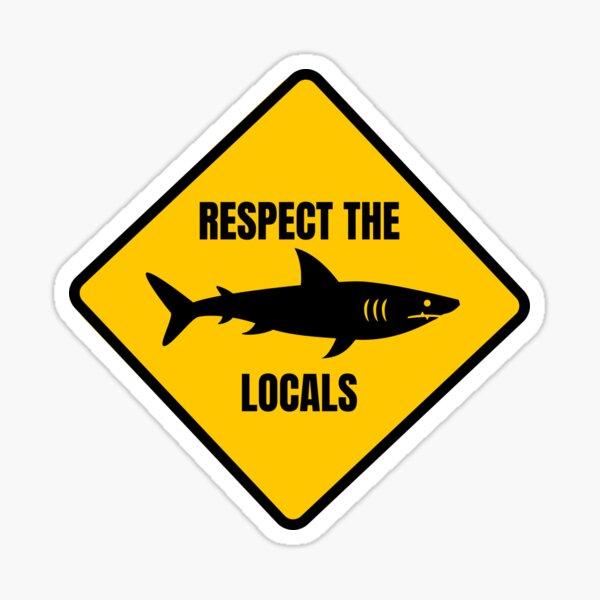 Respect the Locals - Sharks Sticker