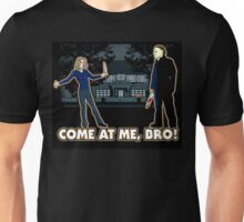 It's Halloween, Come At Me Bro! Unisex T-Shirt