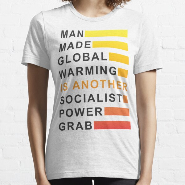 Socialist Power Grab Essential T-Shirt