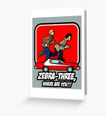 Zebra-Three, Where Are You? Greeting Card