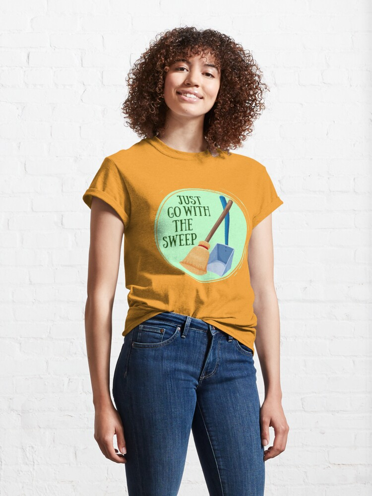 Alternate view of Go With the Sweep Funny Housekeeping Lady Classic T-Shirt