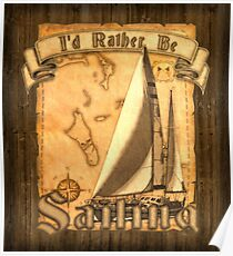 Rather Be Sailing Poster