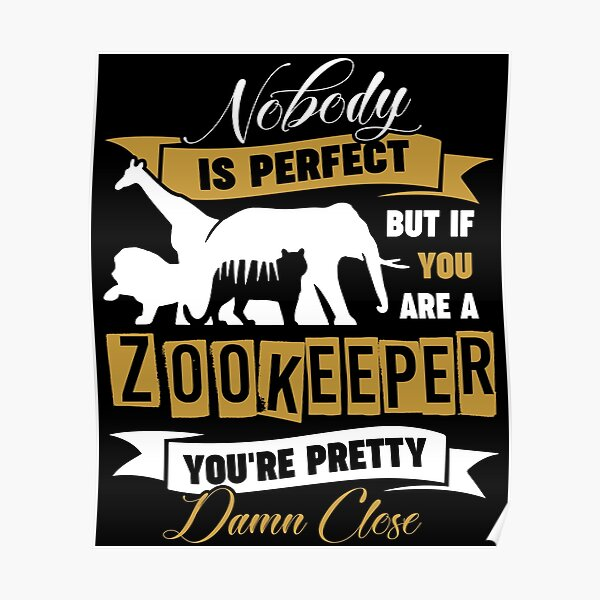 Zookeeper Shirts Poster
