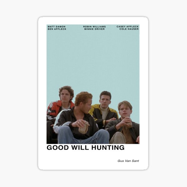 Good Will Hunting Sticker