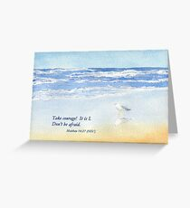Courage in a Storm- Matthew 14:27 Greeting Card