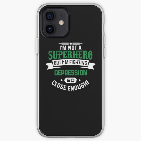 I'm Not Superhero- Depression Awareness Gifts for Women Depression Support Ribbon iPhone Soft Case