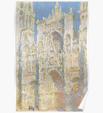 Claude Monet - Rouen Cathedral.  West Facade.  Sunlight  , Impressionism Poster