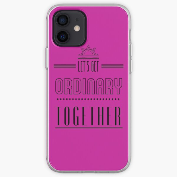 Let's get ordinary together. iPhone Soft Case