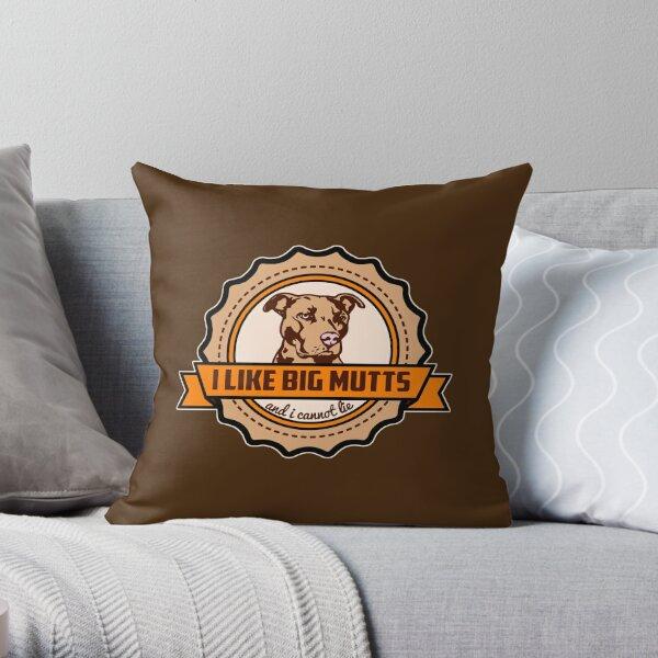 I Like Big Mutts Throw Pillow