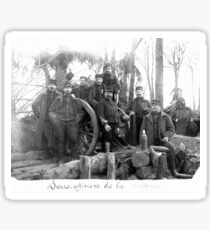 Unpublished 06 (n&b)(t) Non-commissioned officers of the Battery 1915  photographs ever published 1914-1918 war photos and Tribute to my 2 great Uncles Clerté-Fayolle and Eugéne Pellafol died in 1915  Sticker