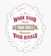 WORK HARD Sticker